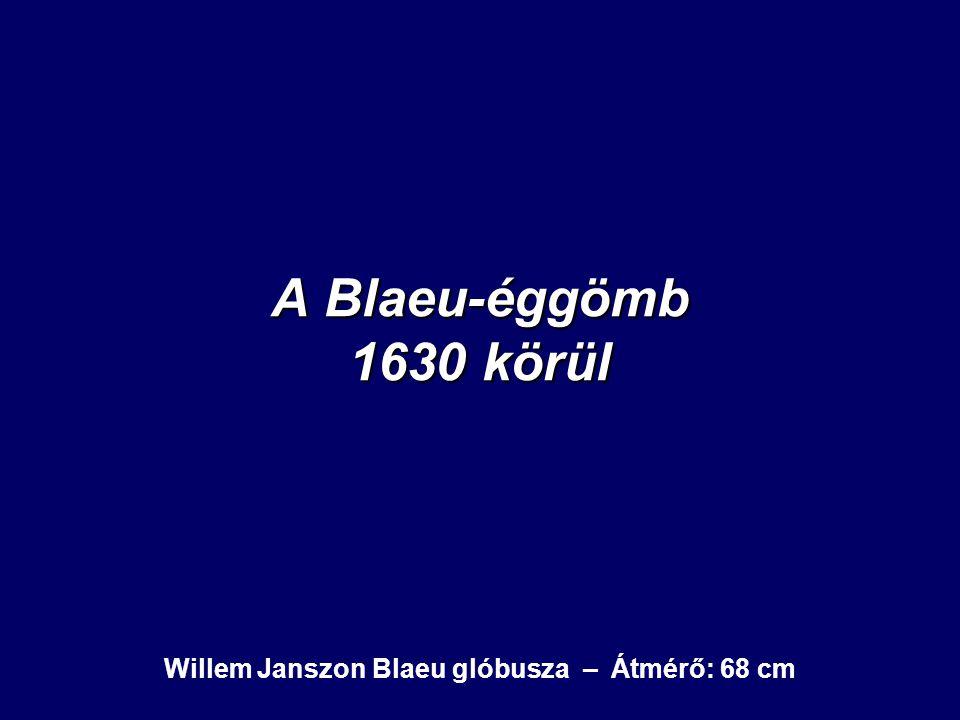 Willem Janszon Blaeu glóbusza – Átmérő: 68 cm