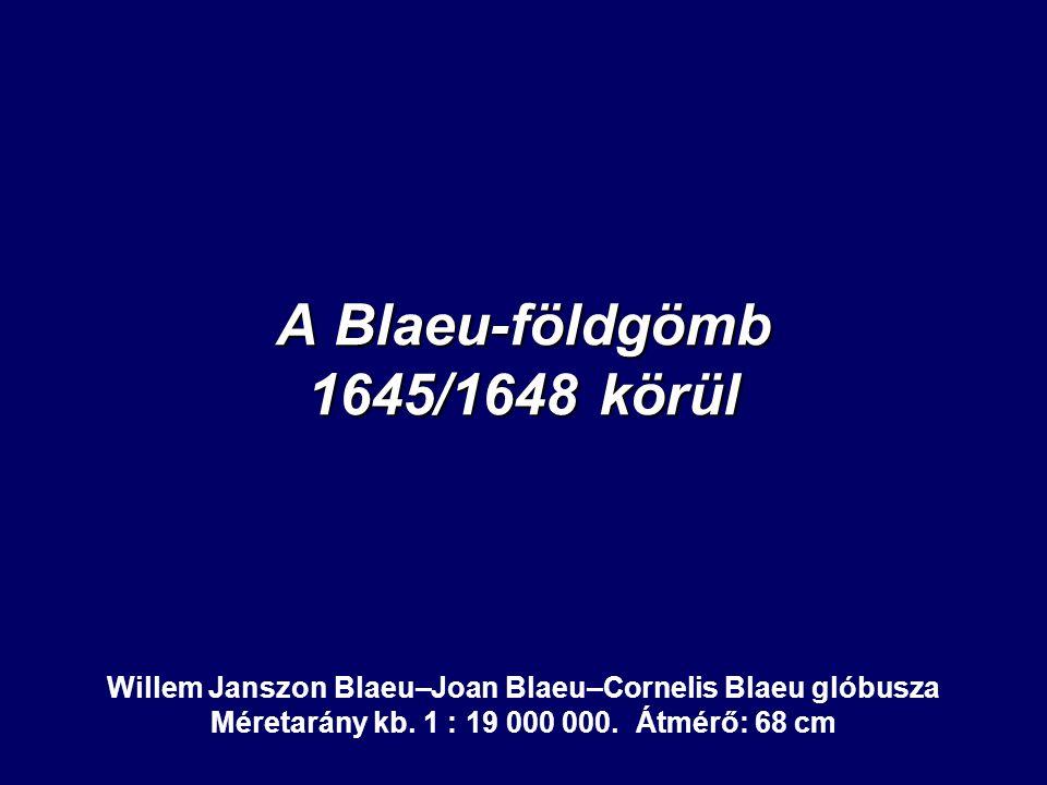 A Blaeu-földgömb 1645/1648 körül