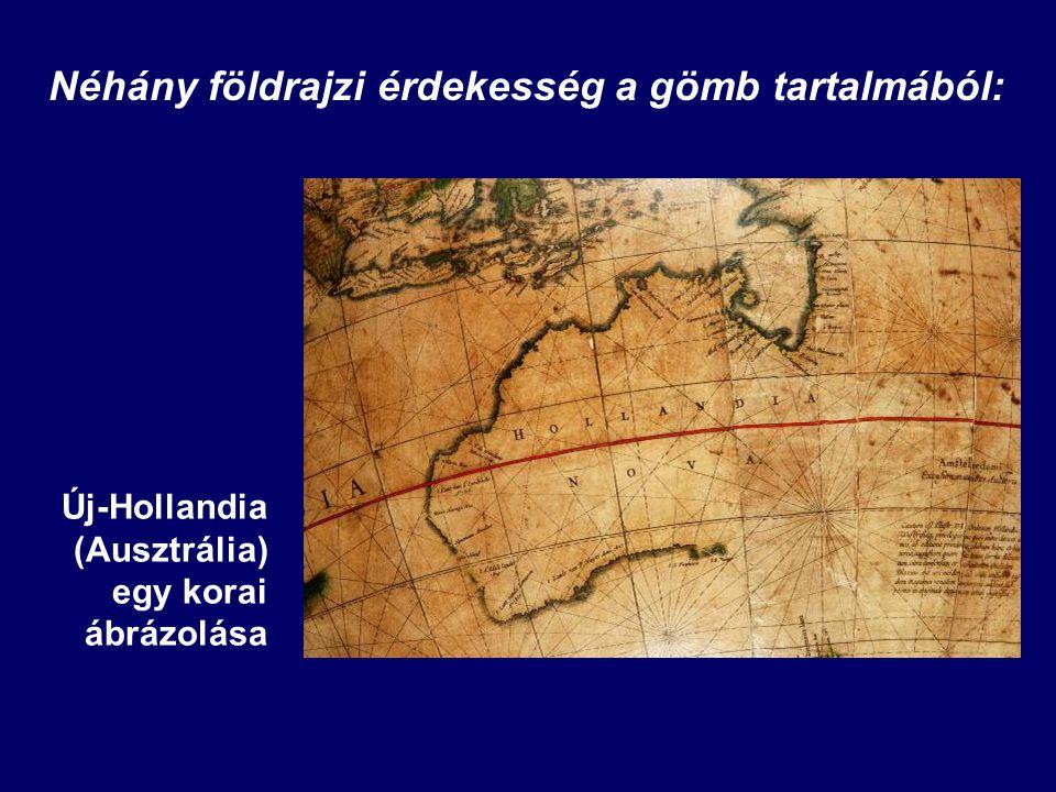 Néhány földrajzi érdekesség a gömb tartalmából: