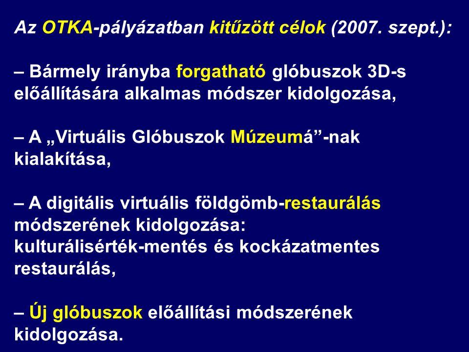 Az OTKA-pályázatban kitűzött célok (2007. szept.):