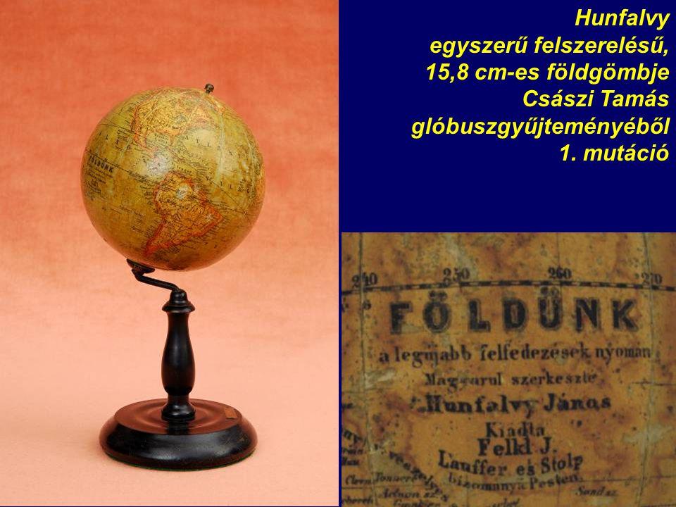 Hunfalvy egyszerű felszerelésű, 15,8 cm-es földgömbje Császi Tamás glóbuszgyűjteményéből 1. mutáció