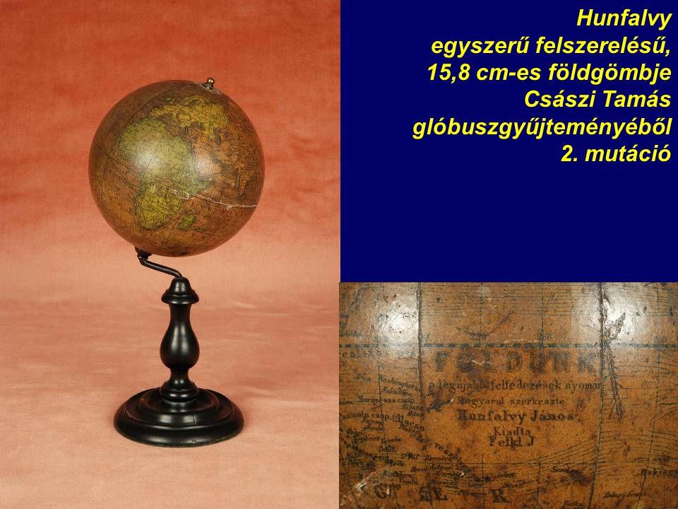 Hunfalvy egyszerű felszerelésű, 15,8 cm-es földgömbje Császi Tamás glóbuszgyűjteményéből 2. mutáció