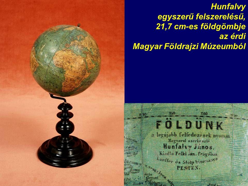 Hunfalvy egyszerű felszerelésű, 21,7 cm-es földgömbje az érdi Magyar Földrajzi Múzeumból