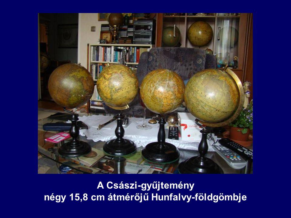 négy 15,8 cm átmérőjű Hunfalvy-földgömbje