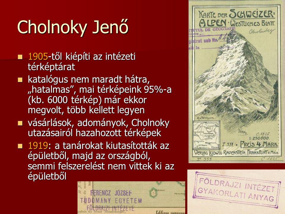 Cholnoky Jenő 1905-től kiépíti az intézeti térképtárat