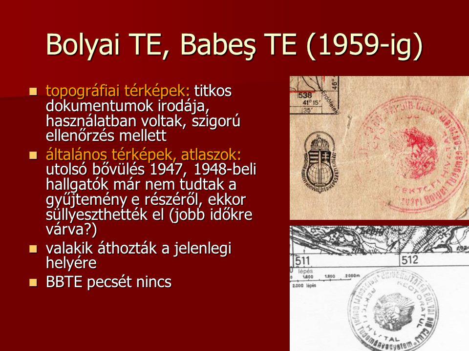 Bolyai TE, Babeş TE (1959-ig)