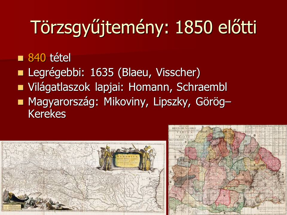 Törzsgyűjtemény: 1850 előtti