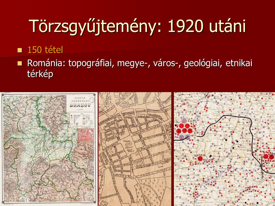 Törzsgyűjtemény: 1920 utáni