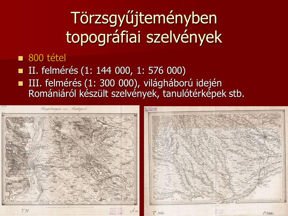 Törzsgyűjteményben topográfiai szelvények