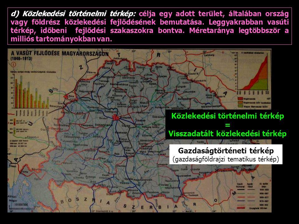 Közlekedési történelmi térkép = Visszadatált közlekedési térkép