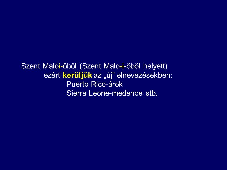 Szent Malói-öböl (Szent Malo-i-öböl helyett)