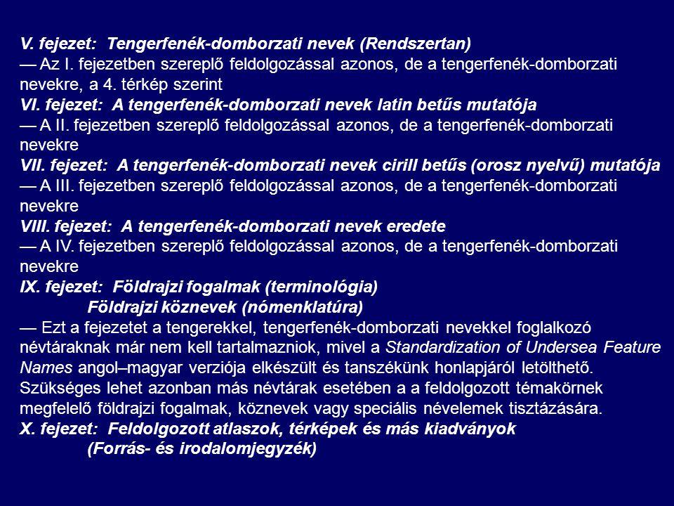 V. fejezet: Tengerfenék-domborzati nevek (Rendszertan)