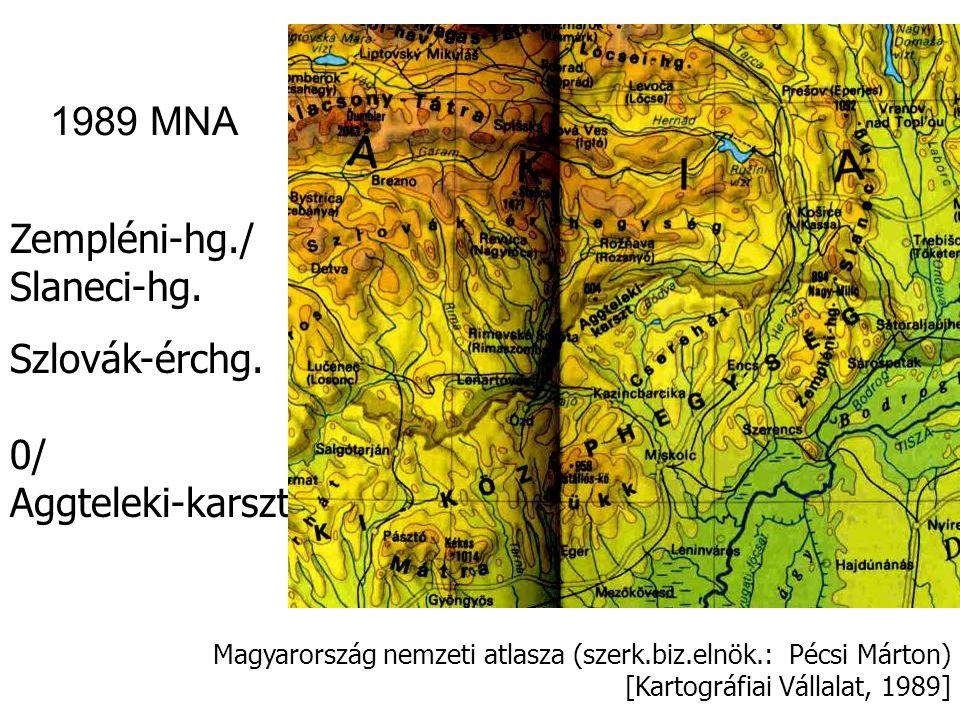 1989 MNA Zempléni-hg./ Slaneci-hg. Szlovák-érchg. 0/ Aggteleki-karszt
