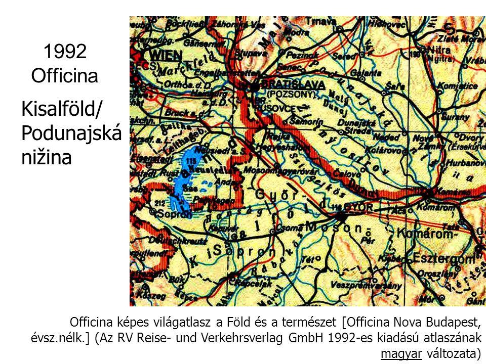 1992 Officina Kisalföld/ Podunajská nižina