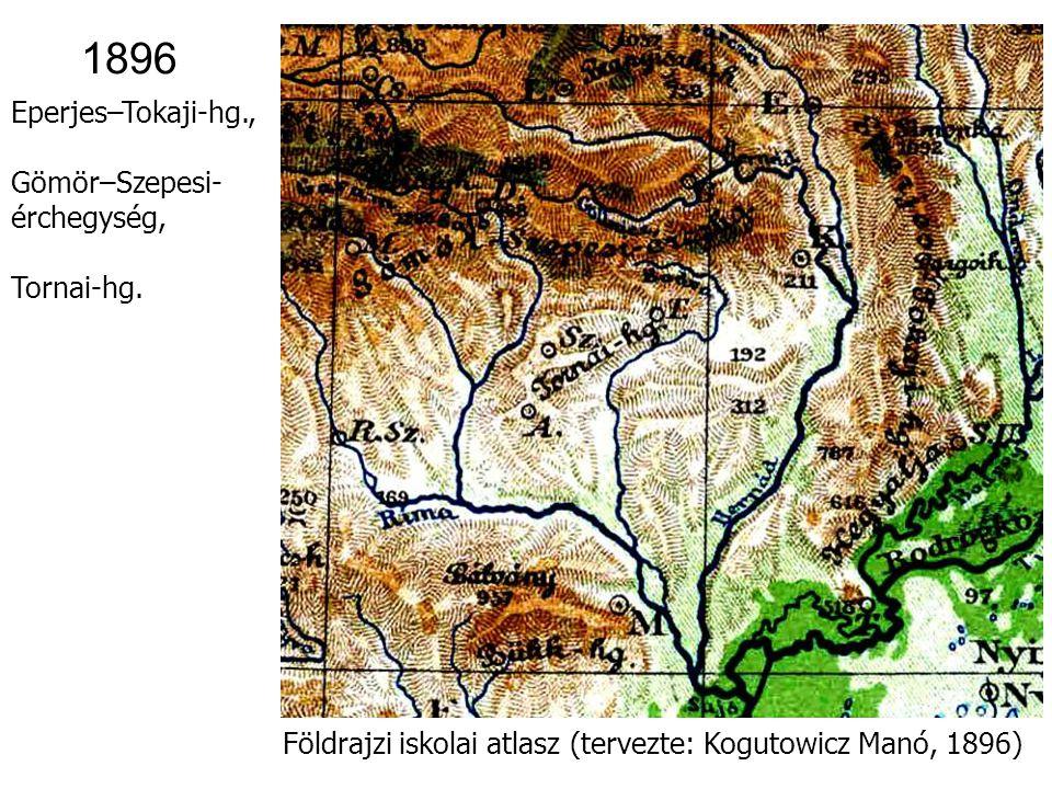 1896 Eperjes–Tokaji-hg., Gömör–Szepesi- érchegység, Tornai-hg.