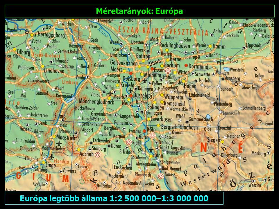 Európa legtöbb állama 1:2 500 000–1:3 000 000
