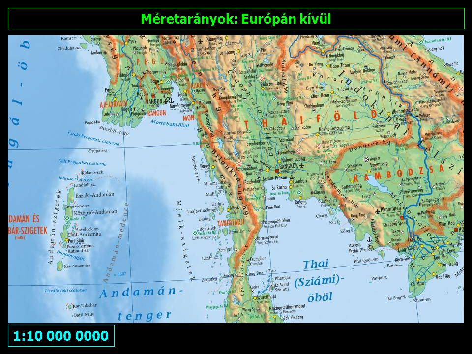Méretarányok: Európán kívül