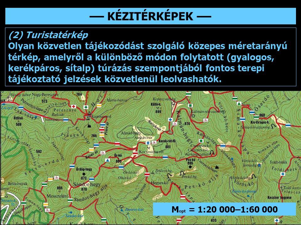 –– KÉZITÉRKÉPEK –– (2) Turistatérkép