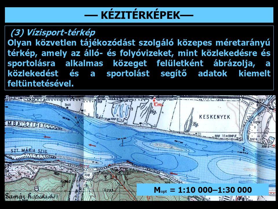 –– KÉZITÉRKÉPEK–– (3) Vízisport-térkép