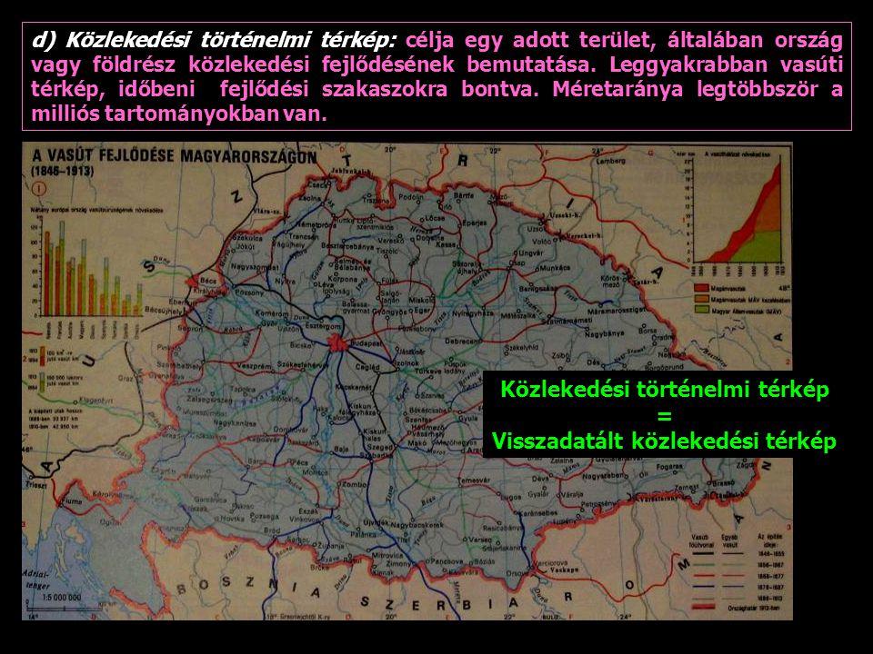 Közlekedési történelmi térkép Visszadatált közlekedési térkép