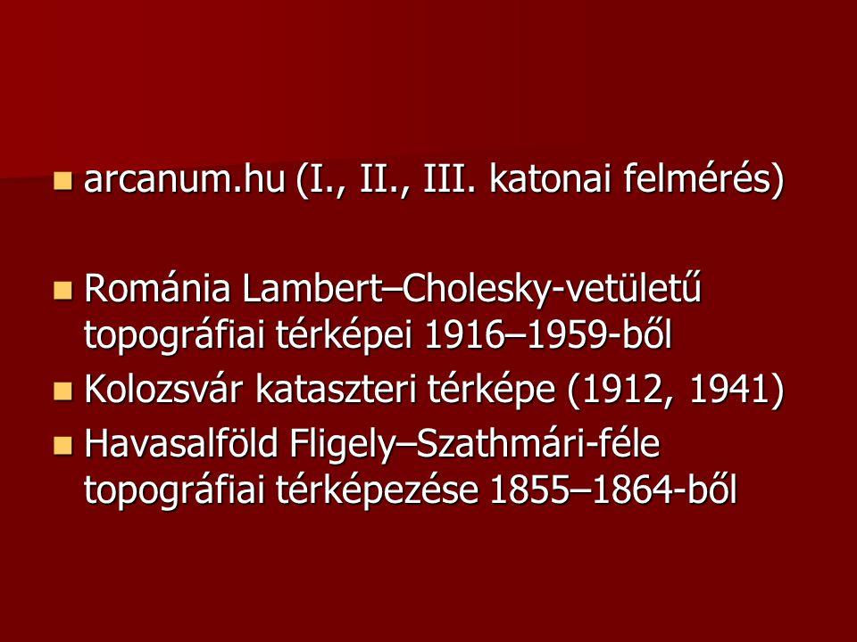 arcanum.hu (I., II., III. katonai felmérés)