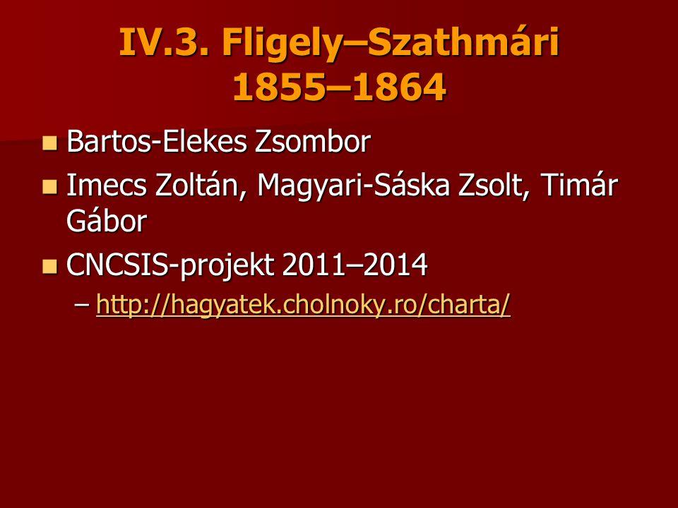 IV.3. Fligely–Szathmári 1855–1864