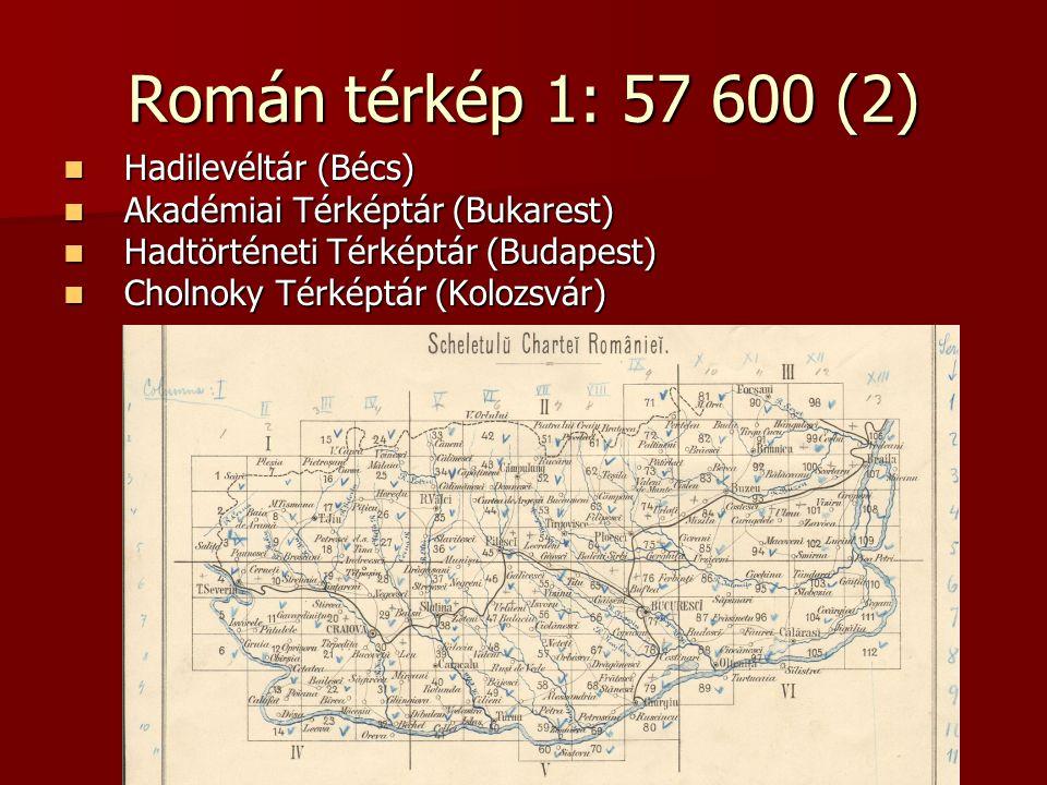 Román térkép 1: 57 600 (2) Hadilevéltár (Bécs)