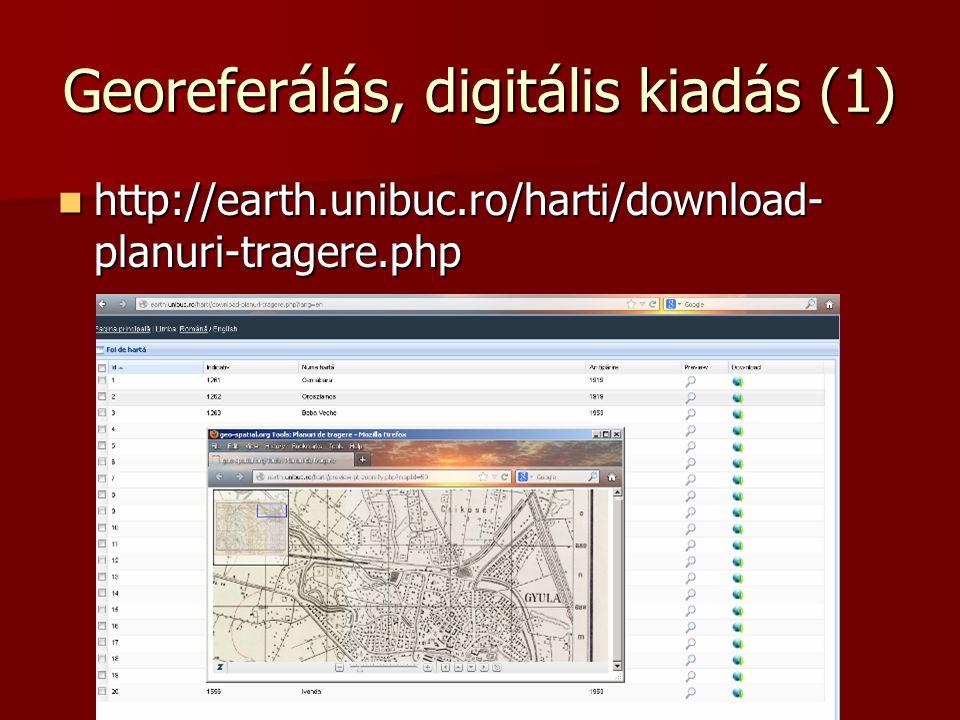 Georeferálás, digitális kiadás (1)