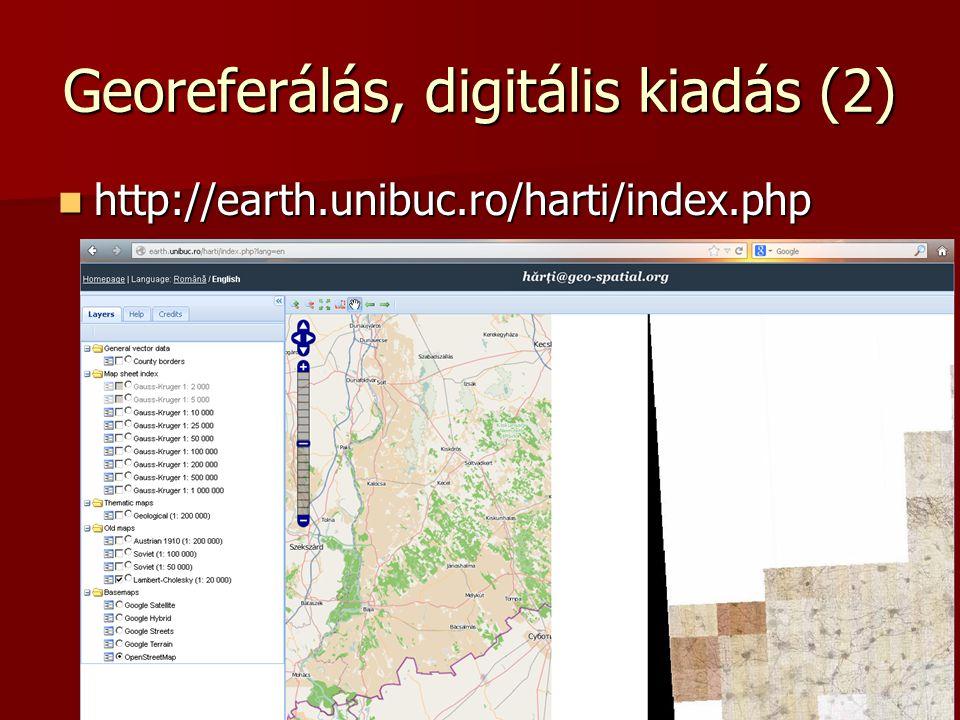 Georeferálás, digitális kiadás (2)