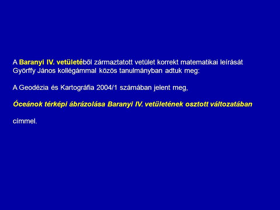 A Baranyi IV. vetületéből zármaztatott vetület korrekt matematikai leírását