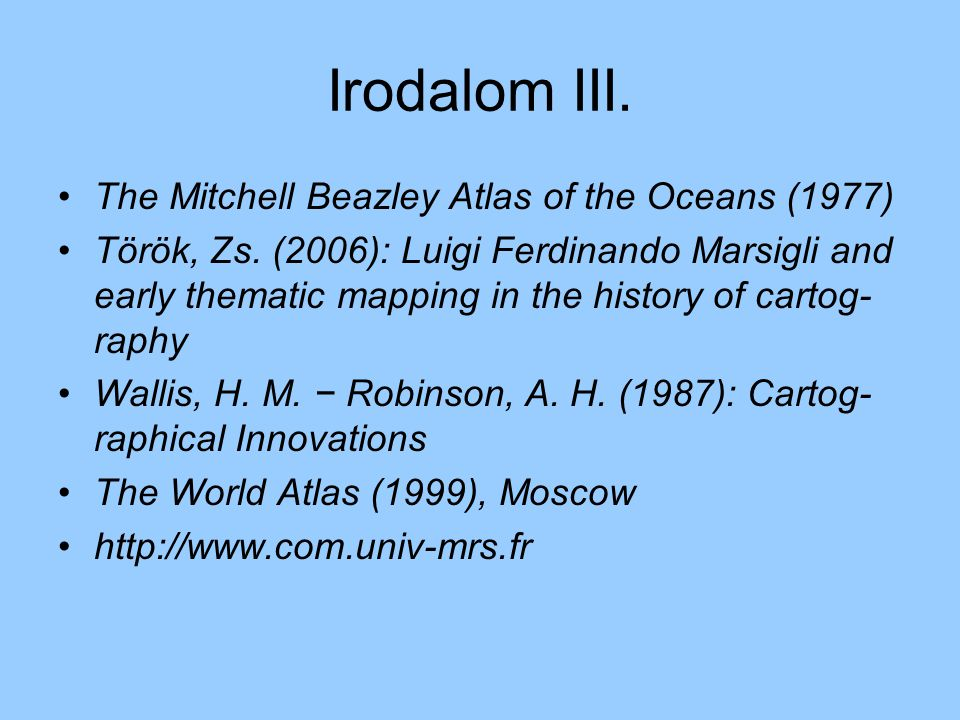 Irodalom III. The Mitchell Beazley Atlas of the Oceans (1977)