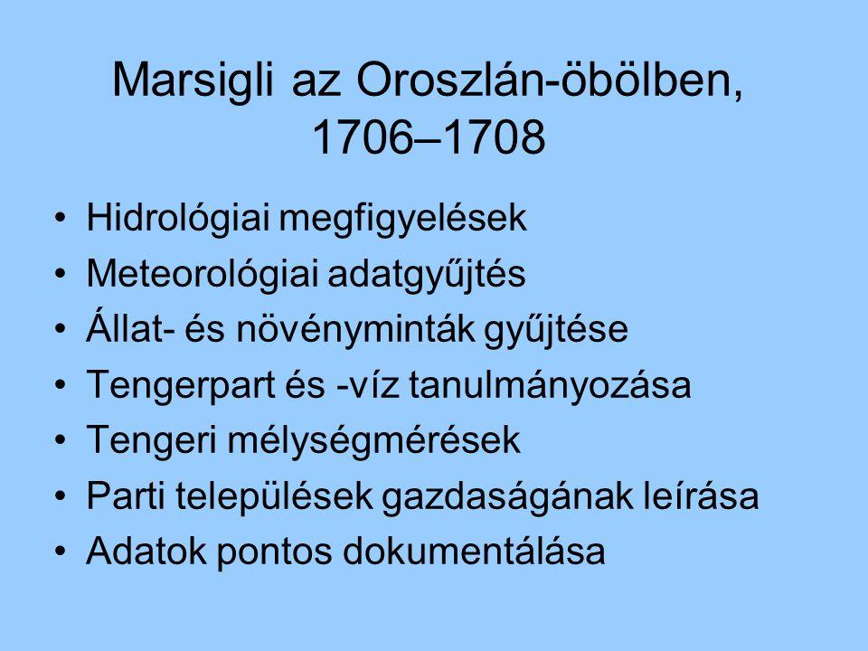 Marsigli az Oroszlán-öbölben, 1706–1708