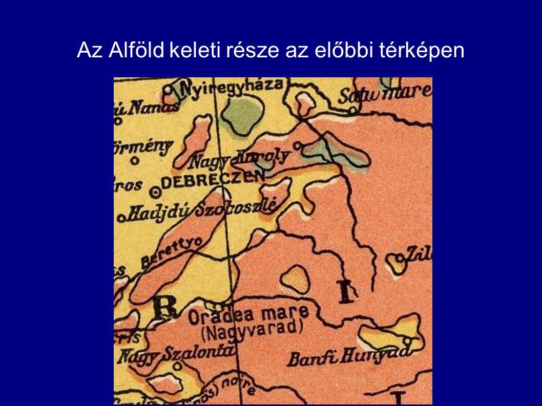 Az Alföld keleti része az előbbi térképen