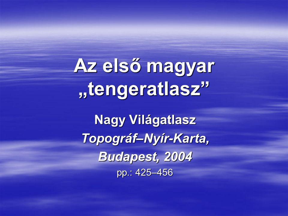 """Az első magyar """"tengeratlasz"""