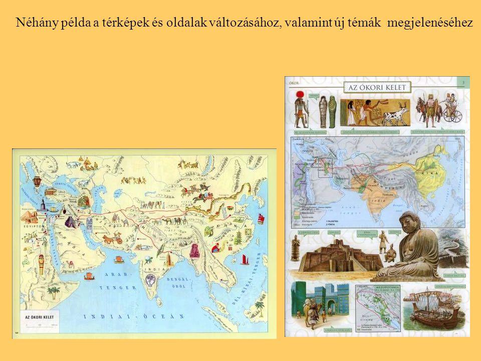 Néhány példa a térképek és oldalak változásához, valamint új témák megjelenéséhez