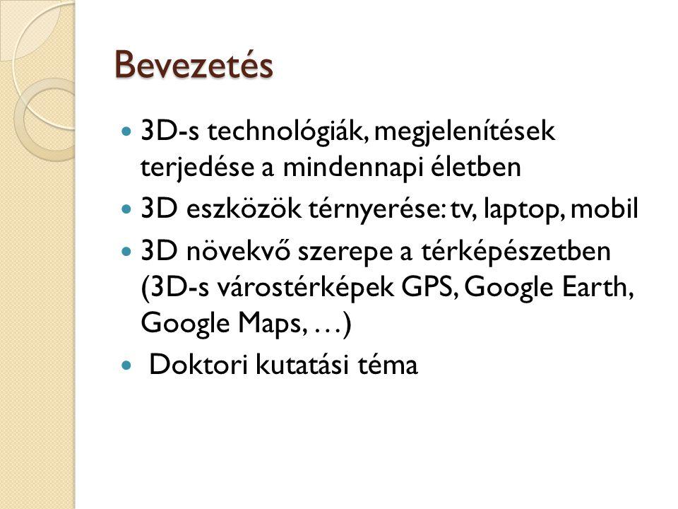 Bevezetés 3D-s technológiák, megjelenítések terjedése a mindennapi életben. 3D eszközök térnyerése: tv, laptop, mobil.