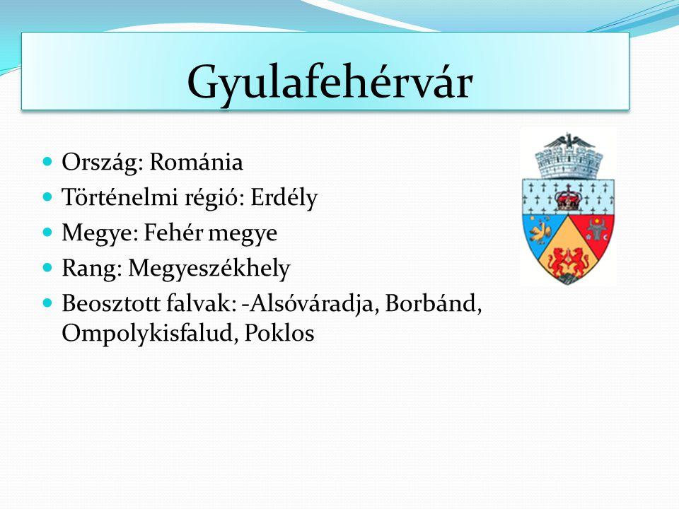 Gyulafehérvár Ország: Románia Történelmi régió: Erdély