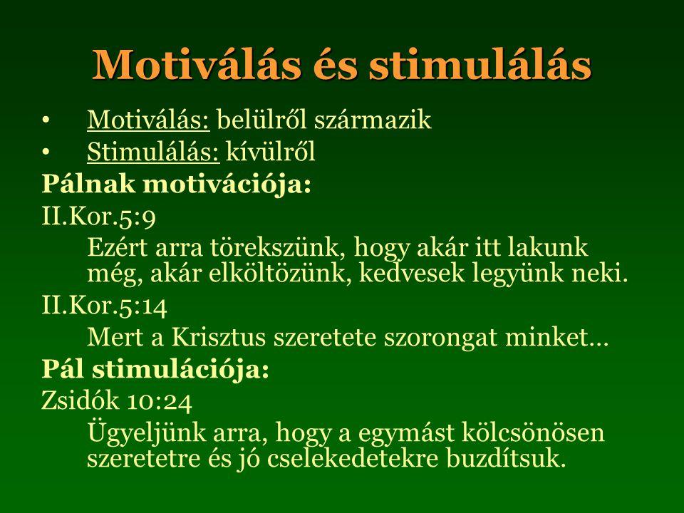 Motiválás és stimulálás