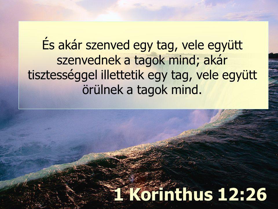 Igazság és szeretet (2) 1 Korinthus 12:26
