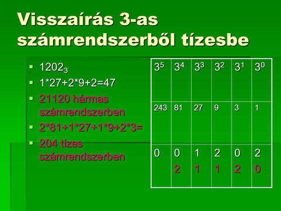 Visszaírás 3-as számrendszerből tízesbe