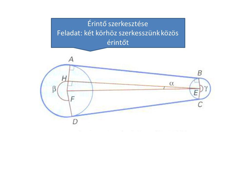 Feladat: két körhöz szerkesszünk közös érintőt