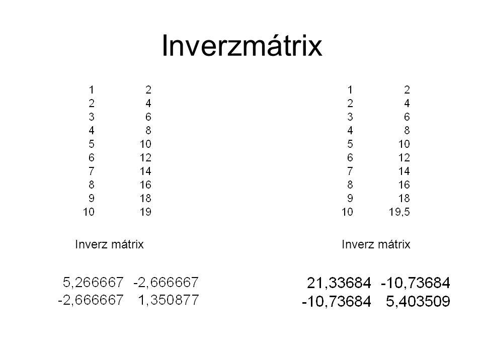 Inverzmátrix Inverz mátrix Inverz mátrix
