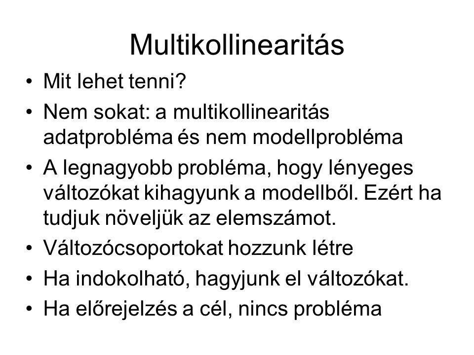 Multikollinearitás Mit lehet tenni