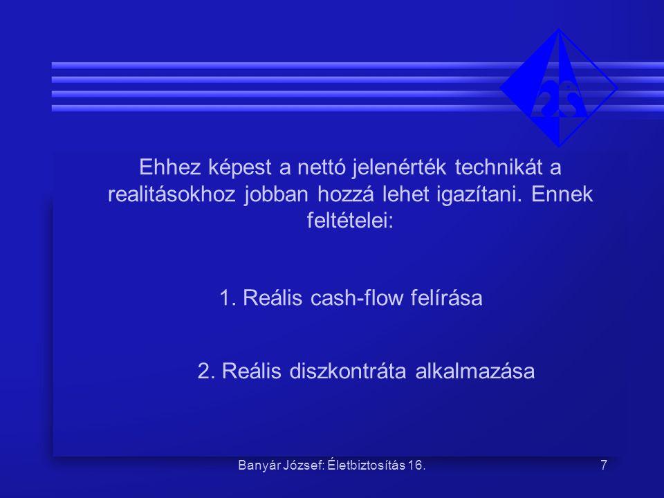 1. Reális cash-flow felírása