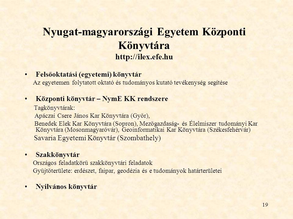Nyugat-magyarországi Egyetem Központi Könyvtára http://ilex.efe.hu