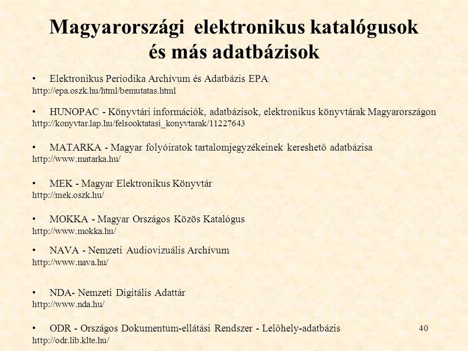 Magyarországi elektronikus katalógusok és más adatbázisok