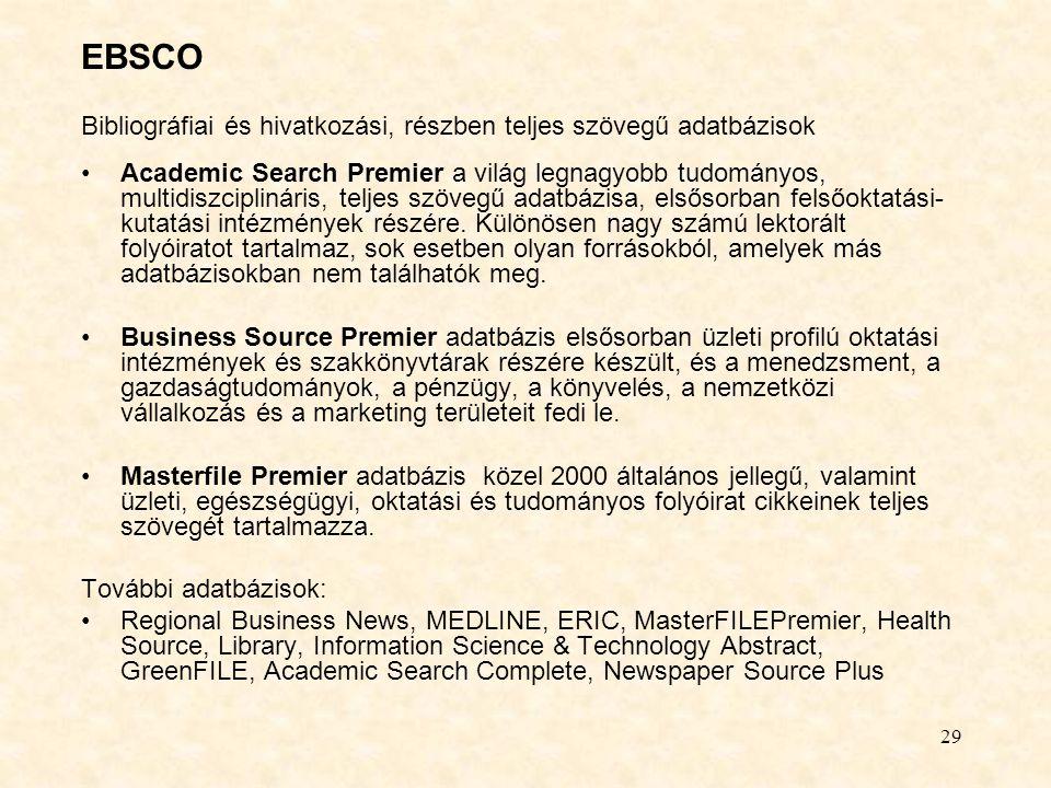 EBSCO Bibliográfiai és hivatkozási, részben teljes szövegű adatbázisok