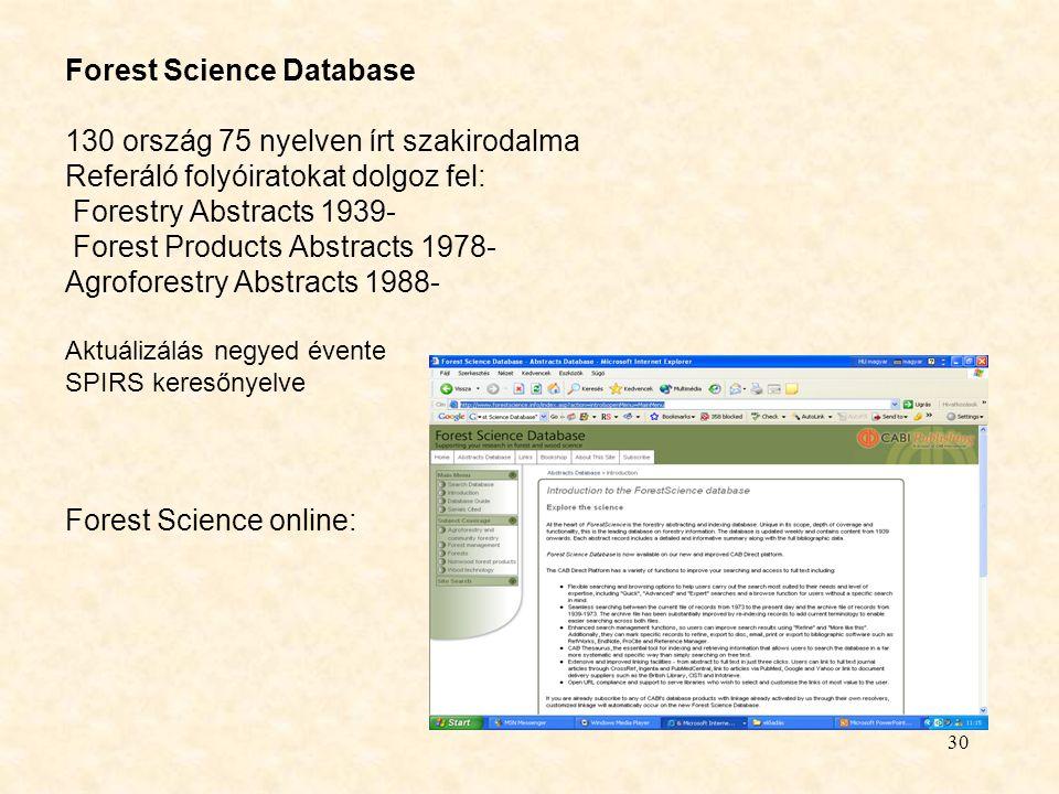 Forest Science Database 130 ország 75 nyelven írt szakirodalma