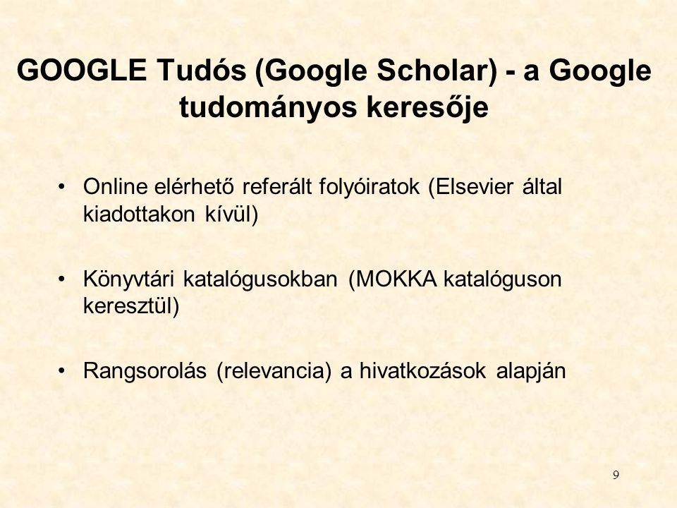 GOOGLE Tudós (Google Scholar) - a Google tudományos keresője