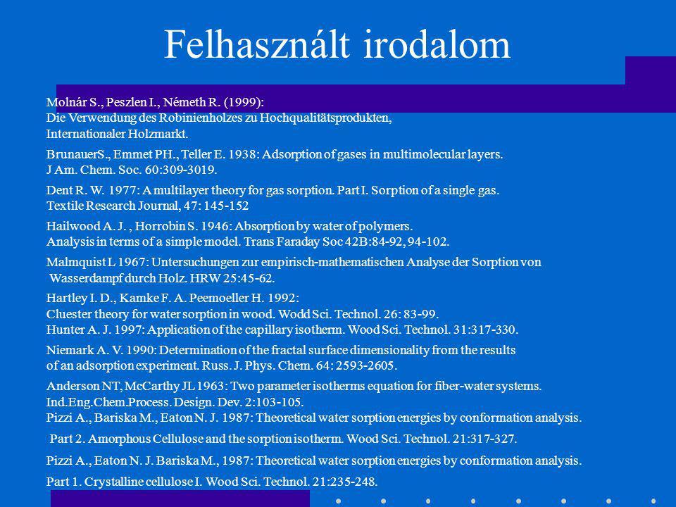 Felhasznált irodalom Molnár S., Peszlen I., Németh R. (1999):
